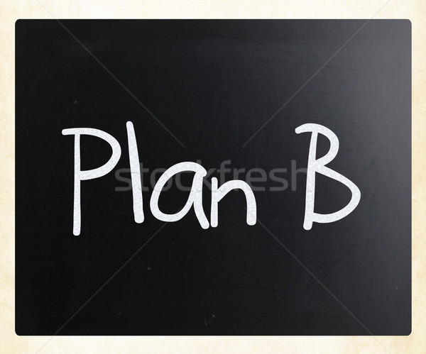 Plan b beyaz tebeşir tahta iş Stok fotoğraf © nenovbrothers
