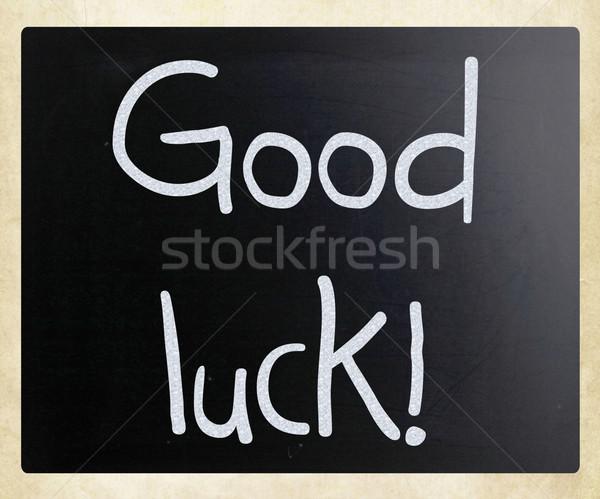 'Good luck!' handwritten with white chalk on a blackboard Stock photo © nenovbrothers