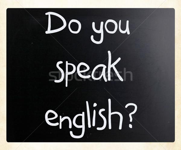 'Do you speak english' handwritten with white chalk on a blackbo Stock photo © nenovbrothers