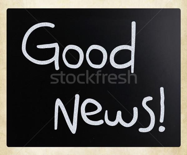 良いニュース 白 チョーク 黒板 ニュース ストックフォト © nenovbrothers