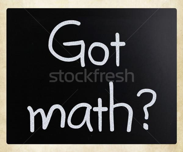 'Got math?' handwritten with white chalk on a blackboard Stock photo © nenovbrothers