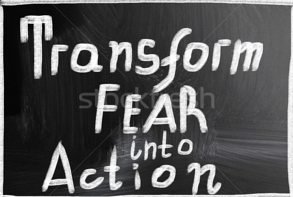 transform fear into action Stock photo © nenovbrothers