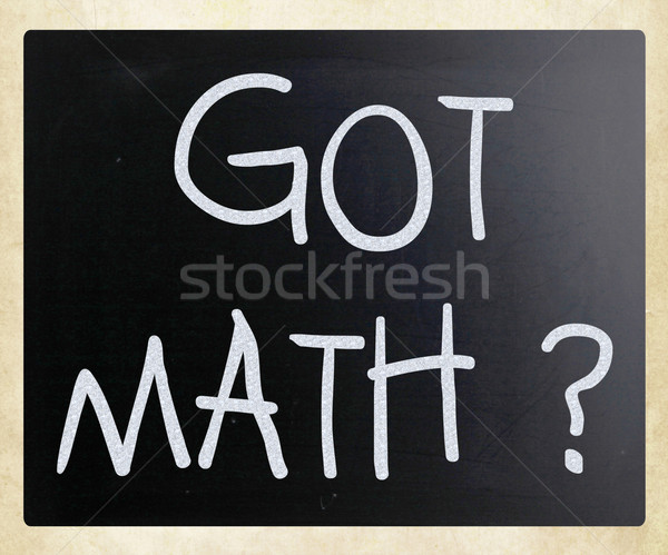 'Got math?' handwritten with white chalk on a blackboard Stock photo © nenovbrothers
