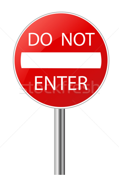 Do Not Enter warning sign  Stock photo © nezezon