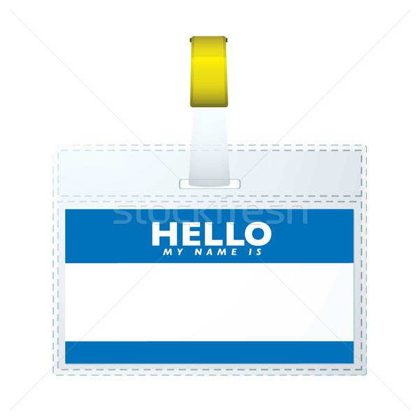 Helloe my name is tag Stock photo © nicemonkey