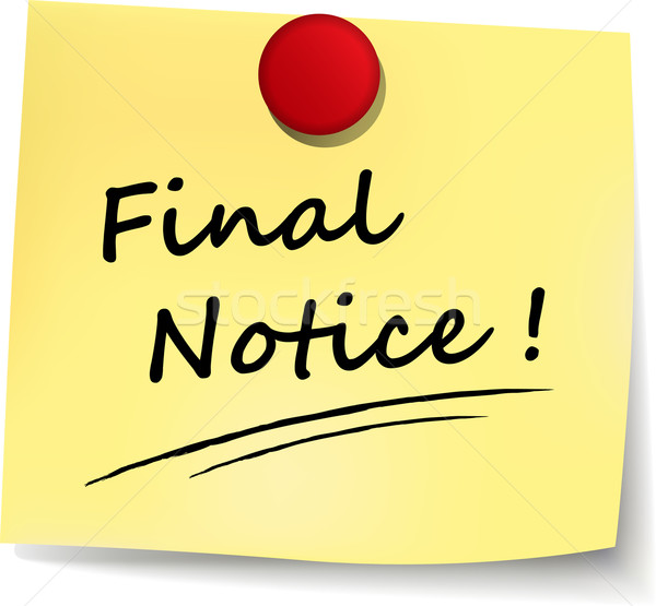 final notice note Stock photo © nickylarson974