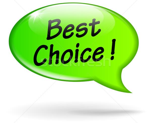 Legjobb választás szövegbuborék illusztráció zöld terv felirat Stock fotó © nickylarson974