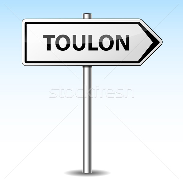 Vector toulon directional sign Stock photo © nickylarson974