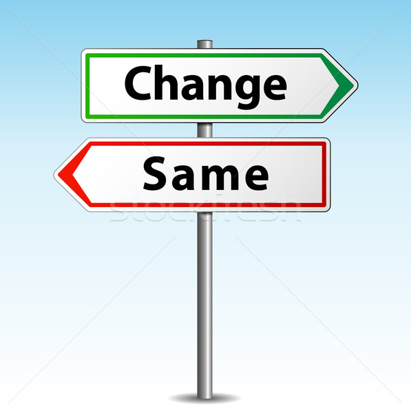 Vector change or same sign Stock photo © nickylarson974