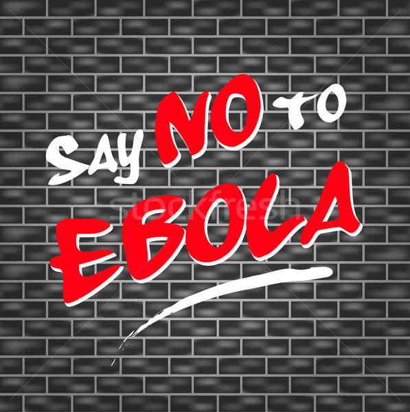 no ebola graffiti Stock photo © nickylarson974