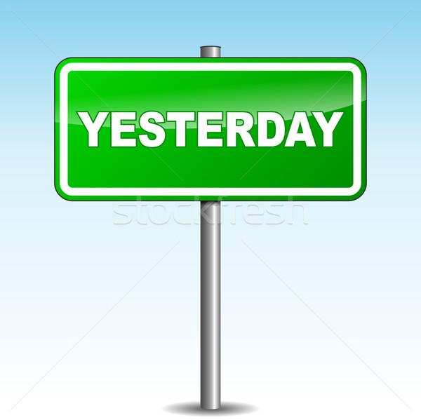 Vetor ontem poste de sinalização verde céu assinar Foto stock © nickylarson974