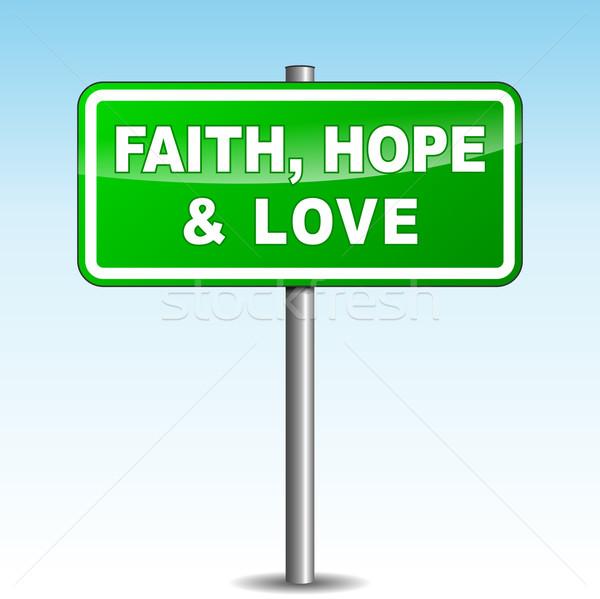 Vettore fede speranza amore cartello verde Foto d'archivio © nickylarson974