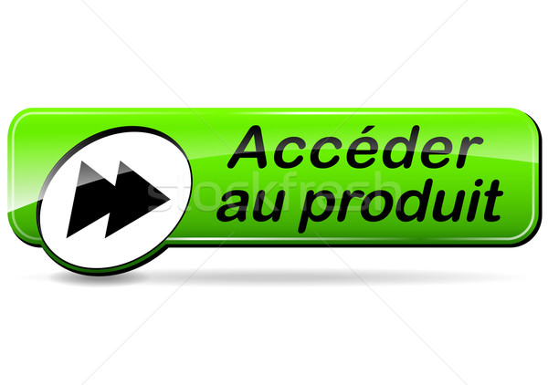 access the product button (french translation) Stock photo © nickylarson974