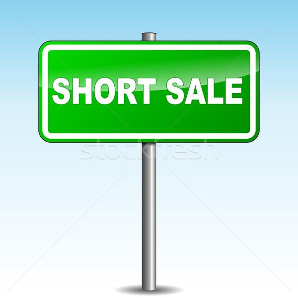 Vector short sale signpost Stock photo © nickylarson974