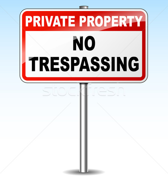 Vector no trespassing sign Stock photo © nickylarson974