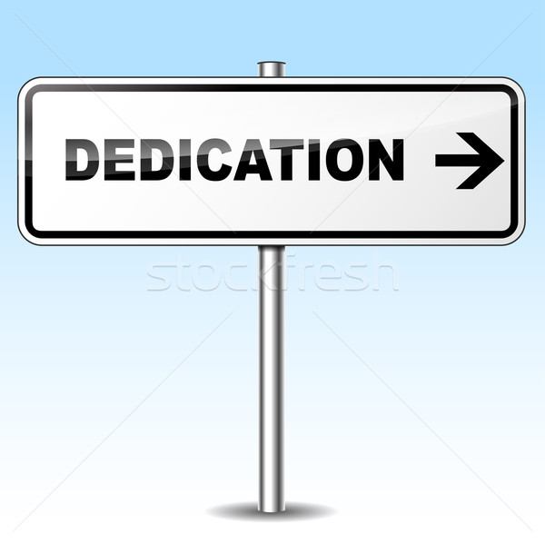 dedication sign Stock photo © nickylarson974