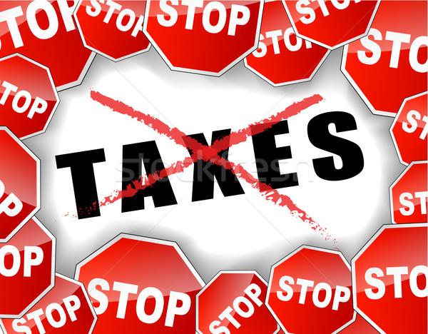 stop taxes Stock photo © nickylarson974