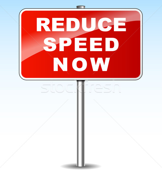 reduce speed now Stock photo © nickylarson974