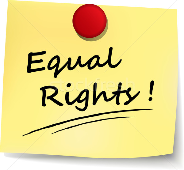 equal rights note Stock photo © nickylarson974