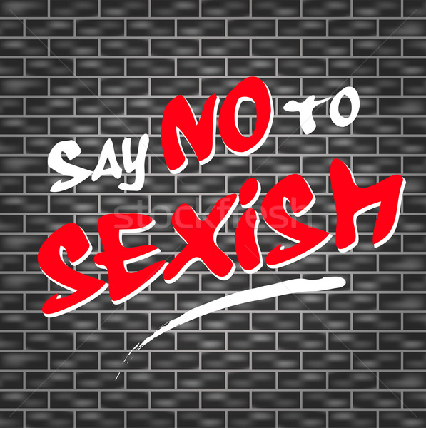 no sexism graffiti Stock photo © nickylarson974