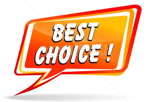 Лучший выбор речи иллюстрация оранжевый дизайна красный Сток-фото © nickylarson974