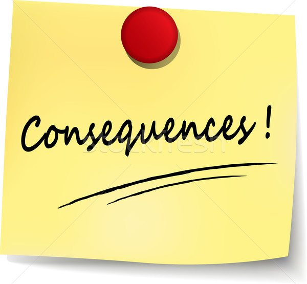 consequences yellow note Stock photo © nickylarson974