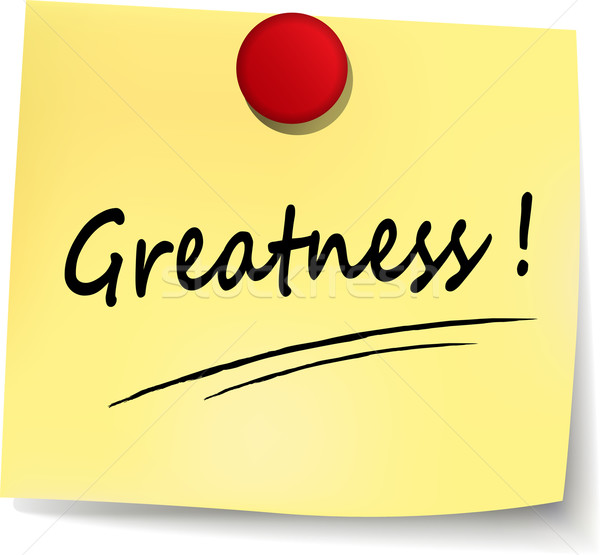 greatness yellow note Stock photo © nickylarson974