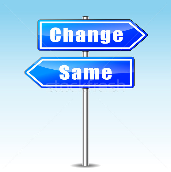 change and same concept Stock photo © nickylarson974