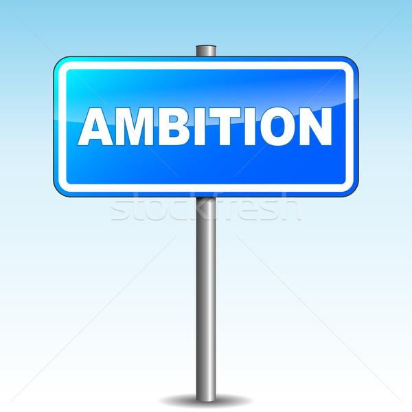 Vecteur ambition panneau bleu ciel signe Photo stock © nickylarson974