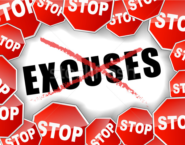 Stock photo: Stop excuses