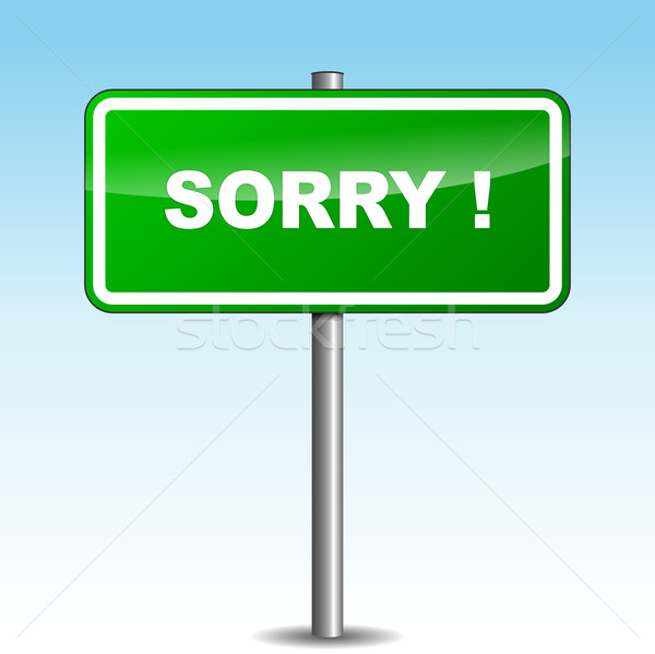Vector sorry signpost Stock photo © nickylarson974