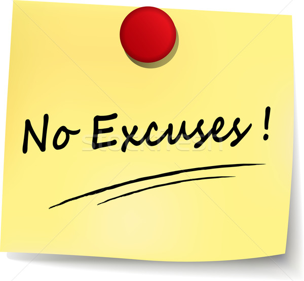 no excuses sign Stock photo © nickylarson974