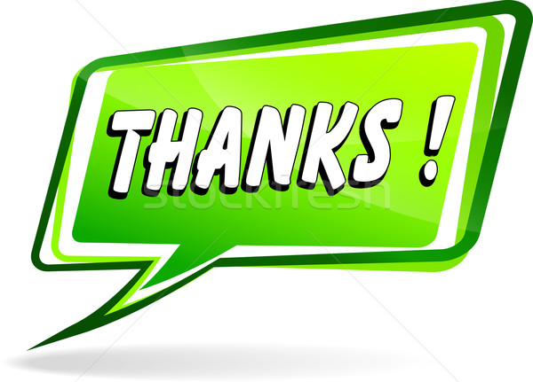thanks green speech Stock photo © nickylarson974