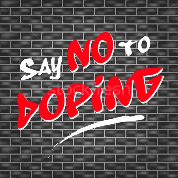 no doping graffiti Stock photo © nickylarson974
