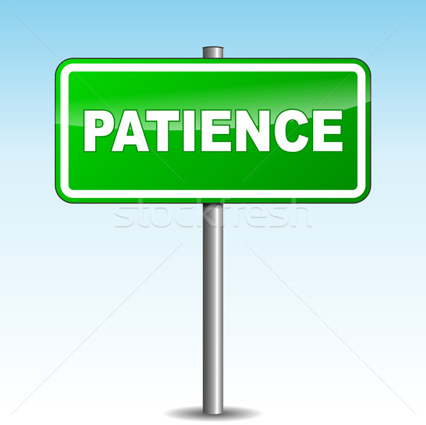 Vector patience signpost Stock photo © nickylarson974
