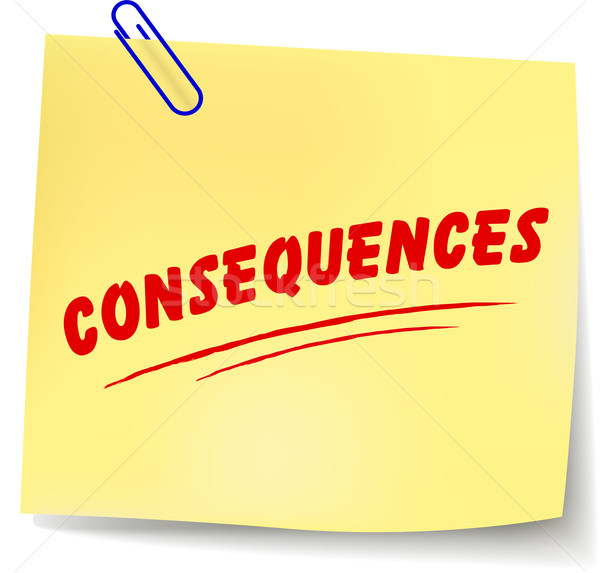 Vector consequences message Stock photo © nickylarson974