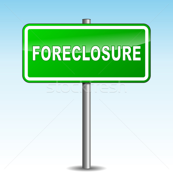Vector foreclosure signpost Stock photo © nickylarson974