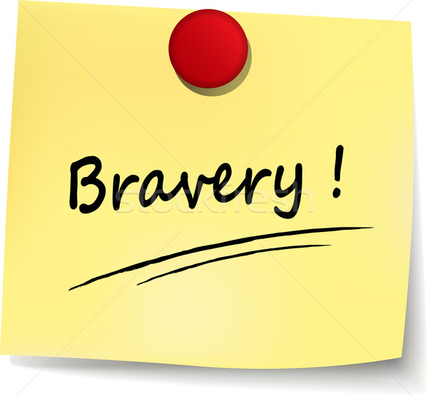 bravery yellow note Stock photo © nickylarson974