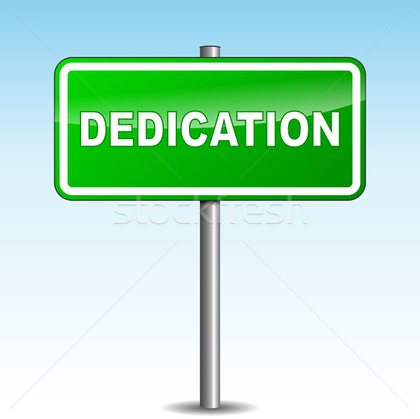 Vector dedication signpost Stock photo © nickylarson974
