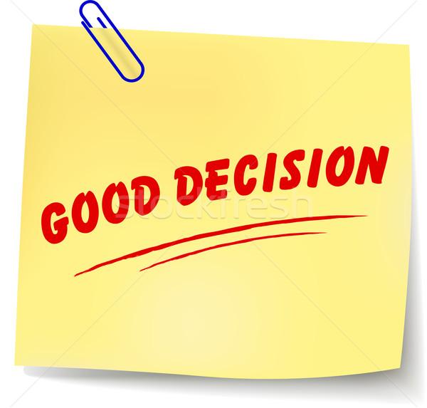 Wektora dobre decyzja wiadomość papieru biały Zdjęcia stock © nickylarson974