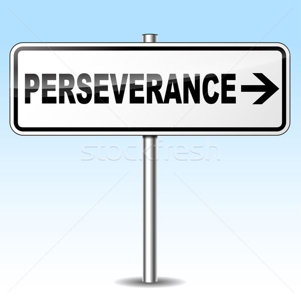 Vector perseverance sign Stock photo © nickylarson974