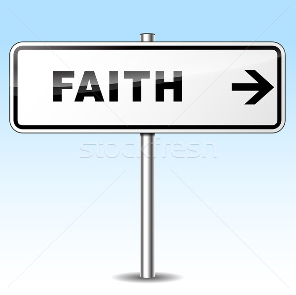 faith directional sign Stock photo © nickylarson974