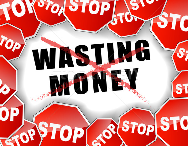 Stop wasting money Stock photo © nickylarson974
