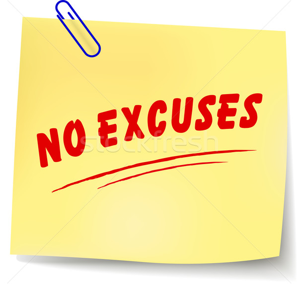 Vector no excuses message Stock photo © nickylarson974