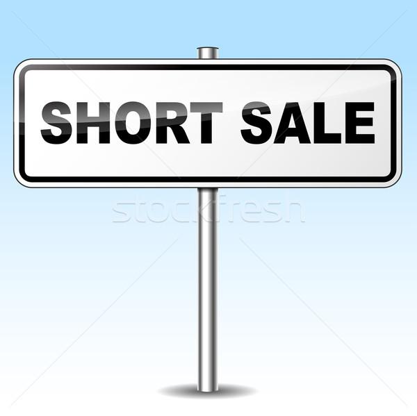 short sale sign Stock photo © nickylarson974