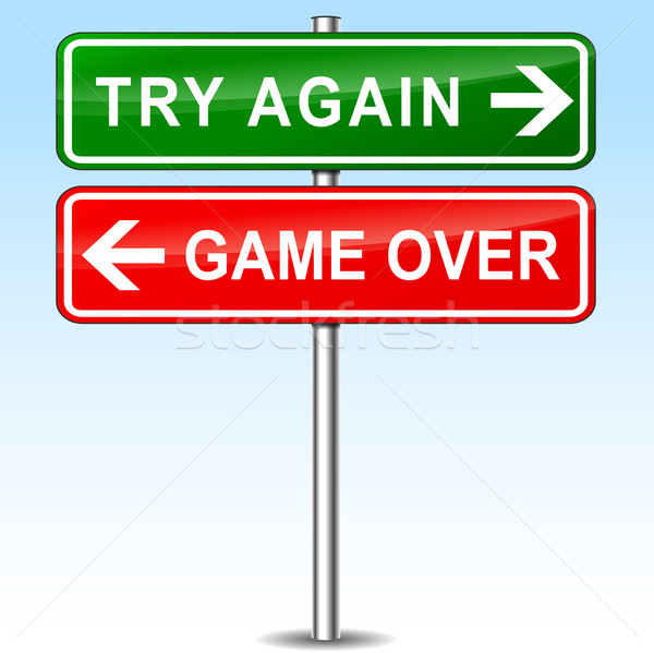 try again or game over Stock photo © nickylarson974