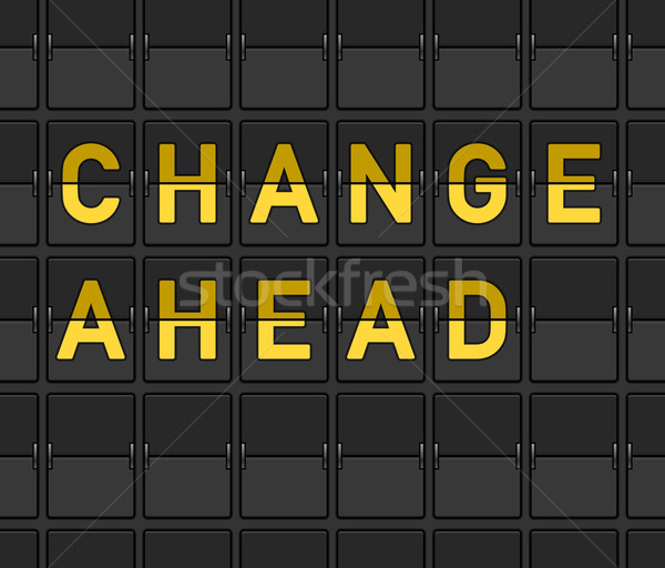 Change Ahead Flip Board Stock photo © nikdoorg