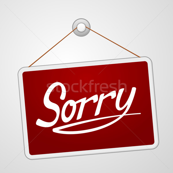 Sorry Storefront Sign Stock photo © nikdoorg