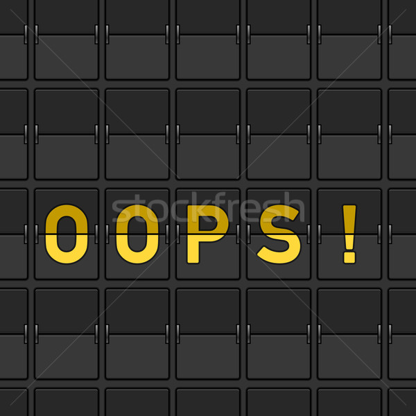Oops boord waarschuwing tekst zwarte Stockfoto © nikdoorg