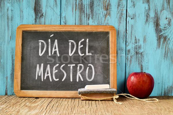 dia del maestro, teachers day in Spanish Stock photo © nito